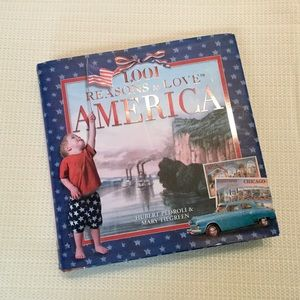 """Book """"1,001 Reasons to Love America"""" Hardcover NEW"""